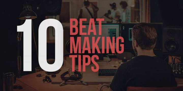10 Tips to Make Your Own Beats