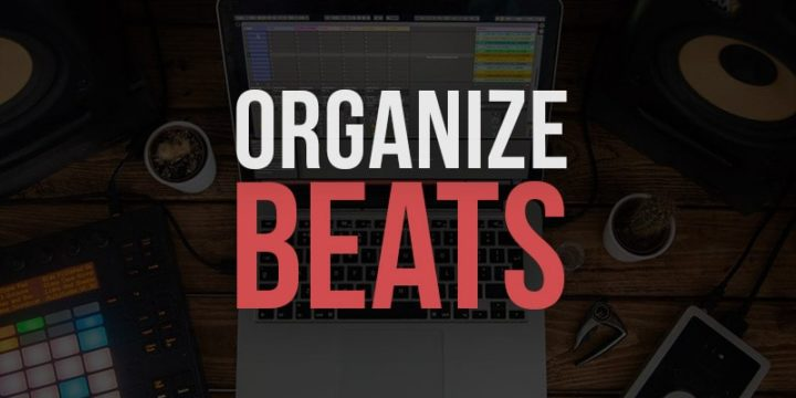 How to Organize Your Beats