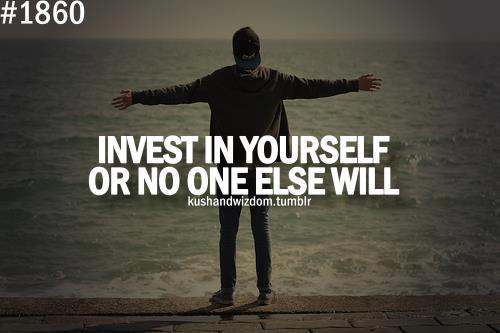 Why You MUST Invest In Yourself