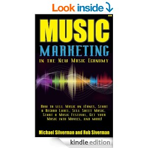 Music Marketing in the New Music Economy [Kindle Edition]