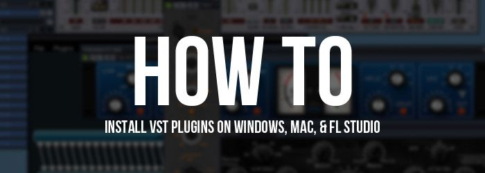 How to Install VST Plugins