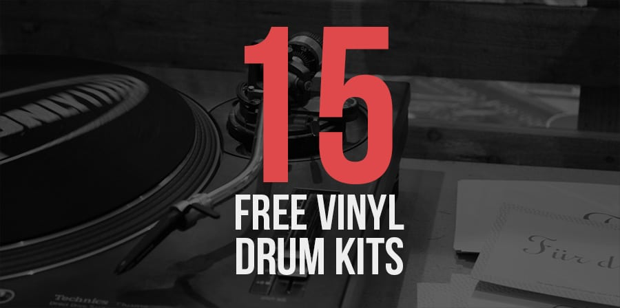 15 Free Vinyl Drum Kits - Free Vinyl Drum Samples