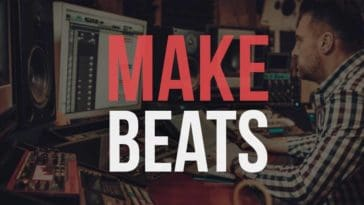 How to Make Beats – The Ultimate Beginner's Guide