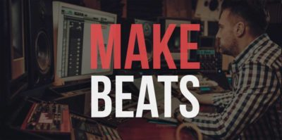 How to Make Beats - The Ultimate Beginner's Guide