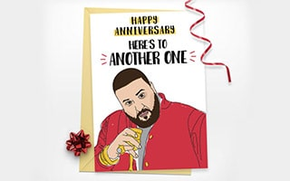 DJ Khaled Anniversary Printable Card