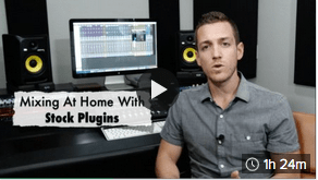Mixing At Home With Stock Plugins
