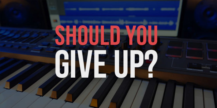 Should You Quit Music