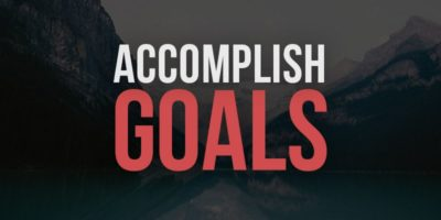 How to Set Goals and Achieve Them - 15 Steps