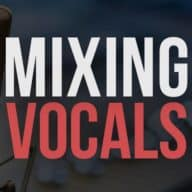 7 Important Mixing Vocals Tips You Need to Know