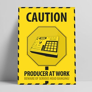 Caution - Music Producer at Work