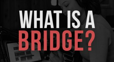 What is A Bridge In A Song? Everything You Should Know